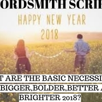 31 BASIC NECESSITIES FOR A BIGGER,BETTER,BOLDER AND A BRIGHTER 2018---NUGGET 16,17,18.(6 minutes read).