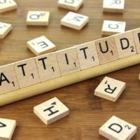 Do you think your attitude is good and acceptable?