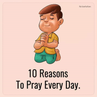 10 reasons why you need prayers in your life.